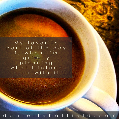 danielle hatfield coffee quote