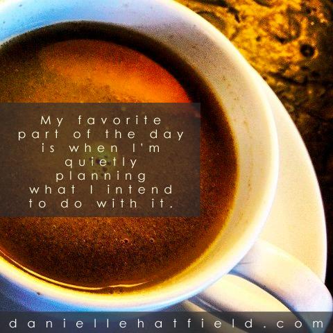 danielle hatfield coffee quote