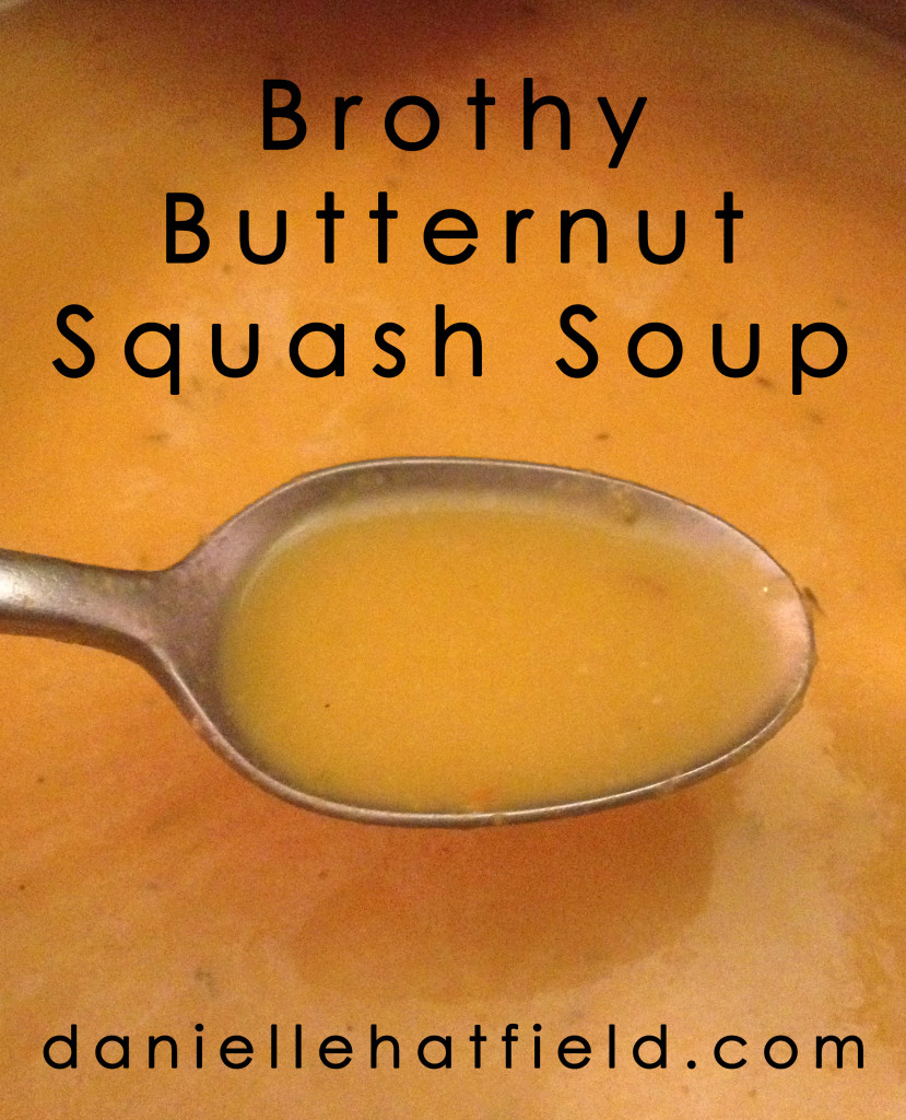 Brothy Butternut Squash Soup
